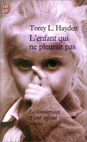 L 39 enfant qui ne pleurait pas de torey l hayden for Amaryllis qui ne fleurit pas