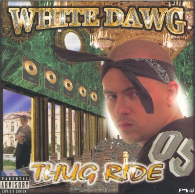 White Dawg - Thug Ride