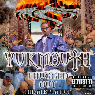 Yukmouth - Thugged Out: The Albulation